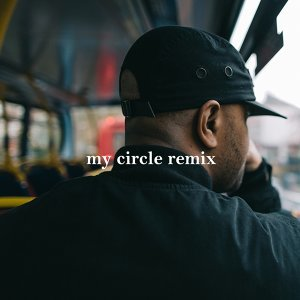 My Circle - Remix