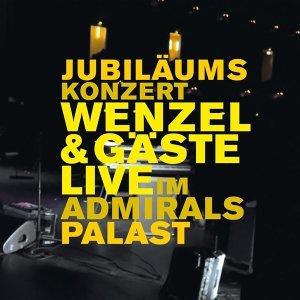 Wenzel & Gäste live im Admiralspalast - Live