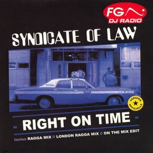 Right On Time - Ragga Mix