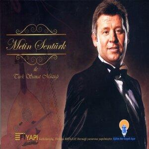 Metin Şentürk İle Türk Sanat Müziği