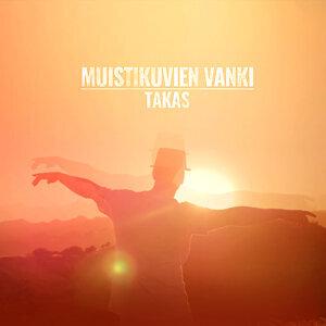 Muistikuvien Vanki / Takas