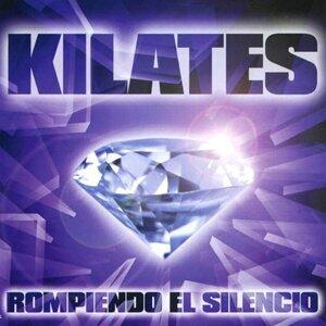 Kilates Rompiendo el Silencio