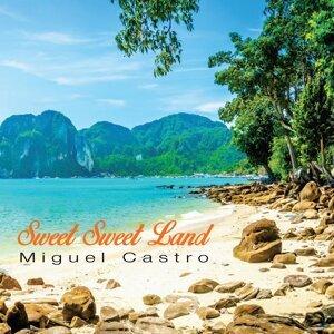 Sweet Sweet Land