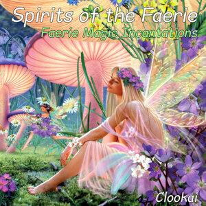 Spirits of the Faerie - Faerie Magic Incantations