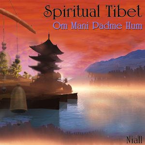 Spiritual Tibet - Om Mani Padme Hum