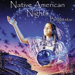 Native American Nights - Brightstar