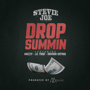Drop Summin (feat. Mozzy, Lil Yase & Armani Depaul)