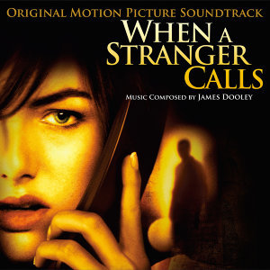 When a Stranger Calls (Original Motion Picture Soundtrack)