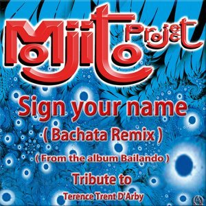 Sign Your Name - Tribute to Terence Trent D'arby