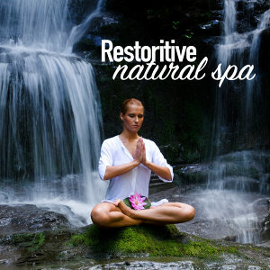 Restorative Natural Spa