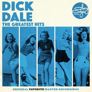 The Greatest Hits Of Dick Dale
