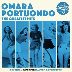 The Greatest Hits Of Omara Portuondo