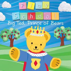 Big Ted, Prince Of Bears