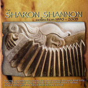 The Sharon Shannon Collection 1990-2005