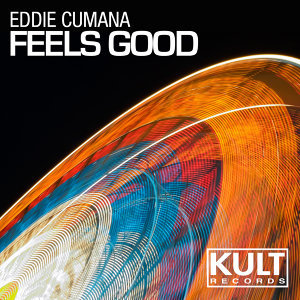 Kult Records Presents: Feels Good