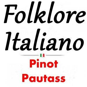 Folklore italiano: Pinot Pautass