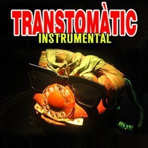 Transtomàtic Instrumental