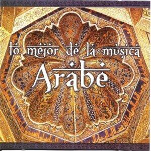 Lo Mejor de la Música Árabe