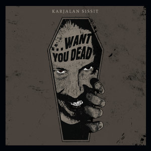 ...Want You Dead