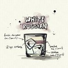 啜酒.白俄羅斯 WHITE RUSSIAN