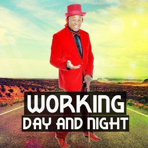 Working Day and Night