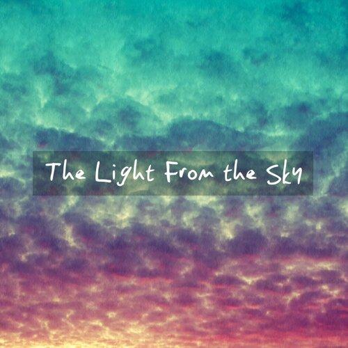 來自天空的光芒:The Light From the Sky