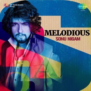 Melodious Sonu Nigam