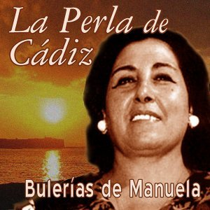 Bulerías de Manuela