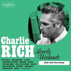 Lonely Weekends (1958-1962 Recordings)
