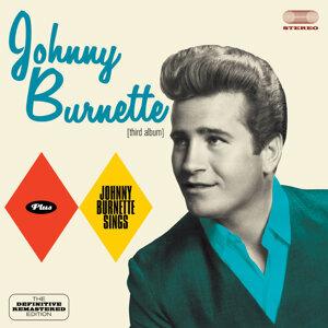 Johnny Burnette (Third Album) + Johnny Burnette Sings [Bonus Track Version]