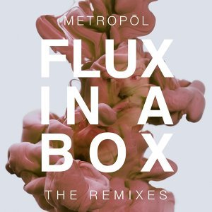 Flux in a Box (The Remixes)