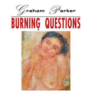 Burning Questions - 2016 Expanded Edition
