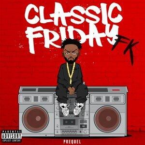 Classic Friday Prequel