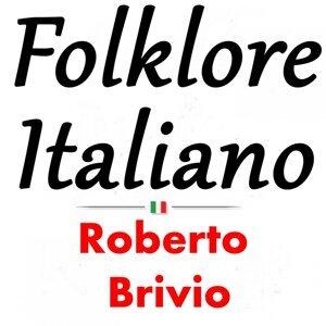 Folklore Italiano: Roberto Brivio