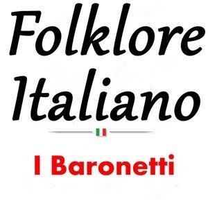 Folklore Italiano: I Baronetti