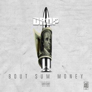 Bout Sum Money