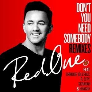 Don't You Need Somebody (feat. Enrique Iglesias, R. City, Serayah & Shaggy) - Remixes