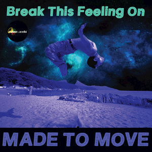 Break This Feeling On
