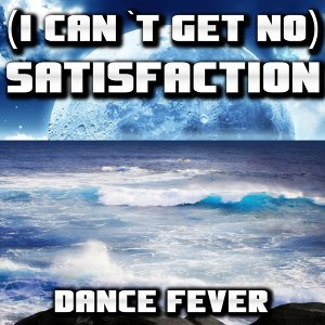 I Can't Get No Satisfaction - Tribute to Rolling Stones Dance Remix