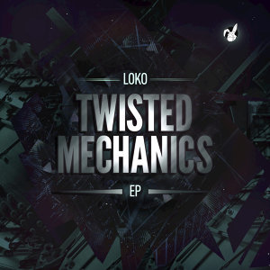 Twisted Mechanics - EP