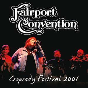 Live from Cropredy Festival 2001 - Live