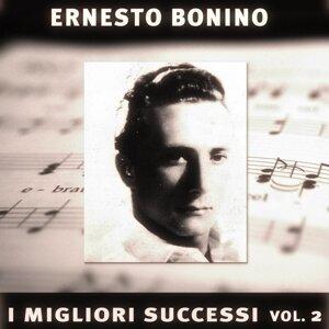 Ernesto Bonino: I suoi successi, vol. 2