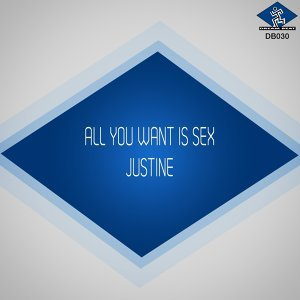 All You Want Is Sex