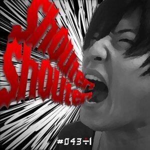 shouter! shouter! (shouter! shouter!)