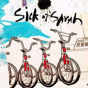 Sick of Sarah