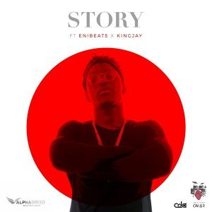 Story (feat. EniBeats & KingJay)