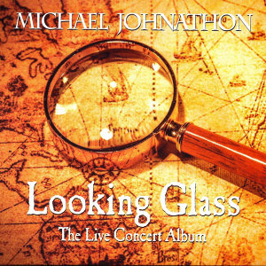 Looking Glass: The Live Concert Album (Live)