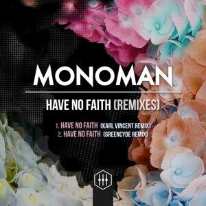 Have No Faith (Remixes)