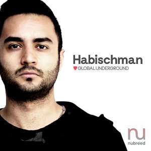 Global Underground: Nubreed 9 - Habischman - Digital Sampler