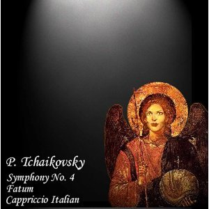 Tchaikovsky: Symphony No. 4, Fatum & Capriccio Italien